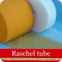 Raschel tube